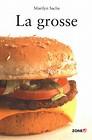 La Grosse.jpg